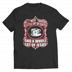 Love Coffee Love Jesus - Unisex Shirt