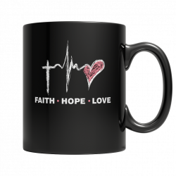 Faith Hope Love - Mug