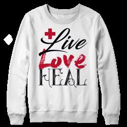 Live Love Heal Nurse- Crew Neck Sweat Shirt
