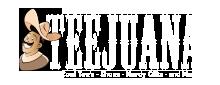 Teejuana.com