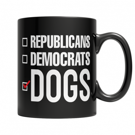 Dogs are Better Than Politics 11oz Mug