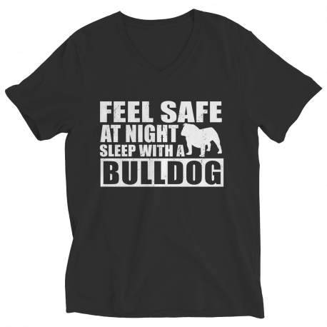 Limited Edition T-Shirt/Hoodie - Feel safe at night. Sleep with a Bulldog.