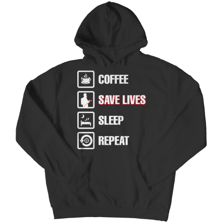 Coffee Save Lives Sleep Repeat