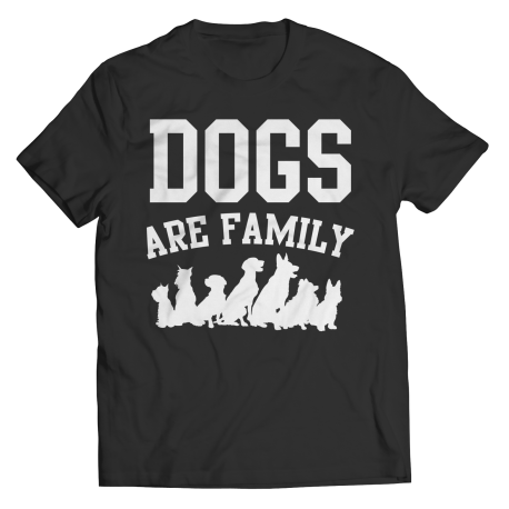 Limited Edition - Dogs are Family