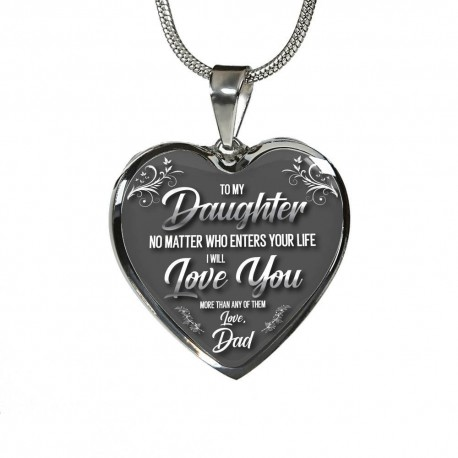 To My Daughter, No Matter What - Dad - Stainless Heart