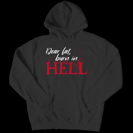 Dear Fat Burn In Hell