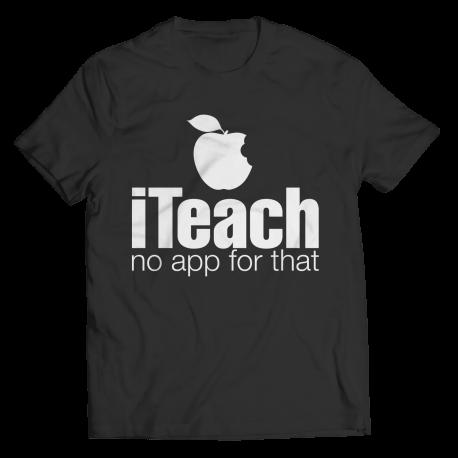 i Teach No App For That