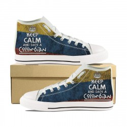 """Keep Calm and Date a Colombian"" High Tops"
