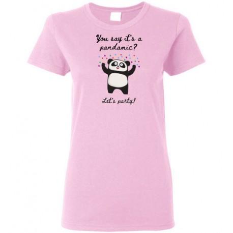 Pandamic COVID 19 Ladies' Tee