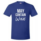 May Contain Wine Unisex T-Shirt