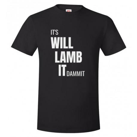 It's Will Lamb It Dammit Unisex T-Shirt
