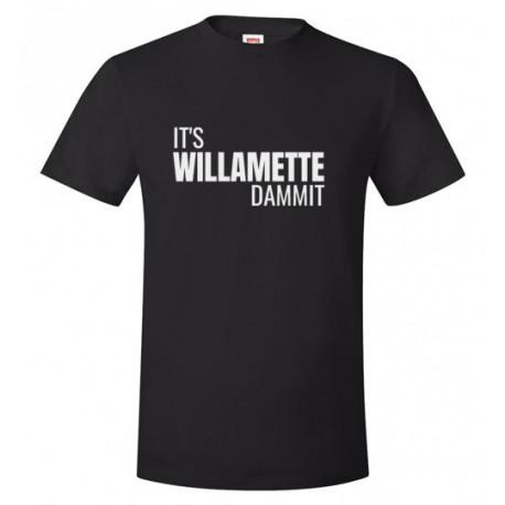 It's Willamette Dammit Unisex T-Shirt