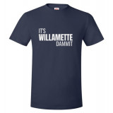 It's Willamette Dammit Unisex T-Shirt