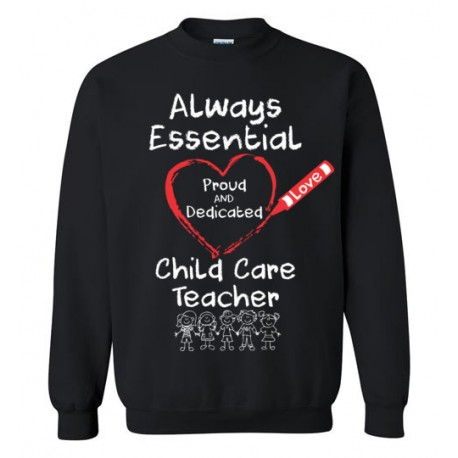 Crayon Heart with Kids Big White Font Child Care Teacher Sweatshirt