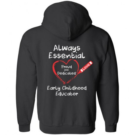 *Logo on Back* Crayon Heart Big White Font Early Childhood Educator Zip-Up Hoodie