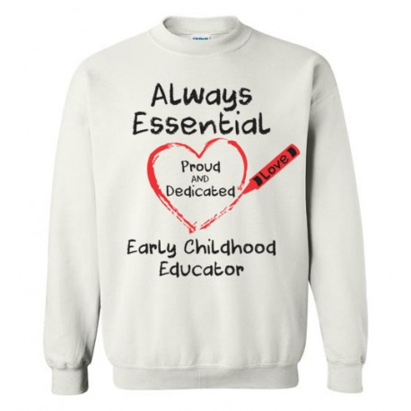 Crayon Heart Big Black Font Early Childhood Educator Sweatshirt
