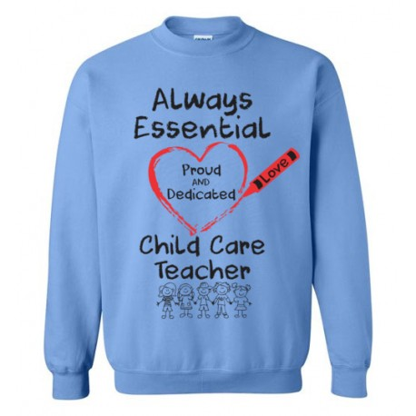 Crayon Heart with Kids Big Black Font Child Care Teacher Sweatshirt
