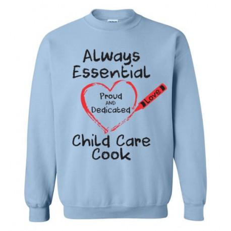 Crayon Heart Big Black Font Child Care Cook Sweatshirt