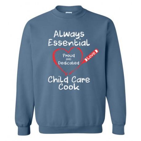 Crayon Heart Big White Font Child Care Cook Sweatshirt