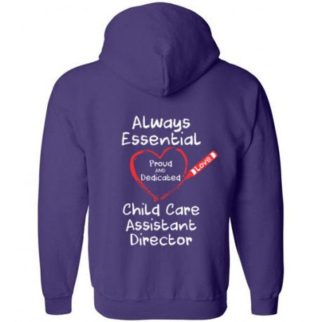 *Logo on Back* Crayon Heart Big White Font Child Care Assistant Director Zip-Up Hoodie