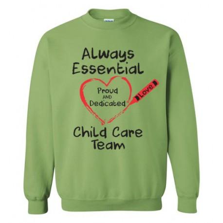 Crayon Heart Big Black Font Child Care Team Sweatshirt