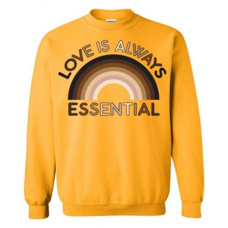 Love is Always Essential Skin-Tone Rainbow Unisex Sweatshirt