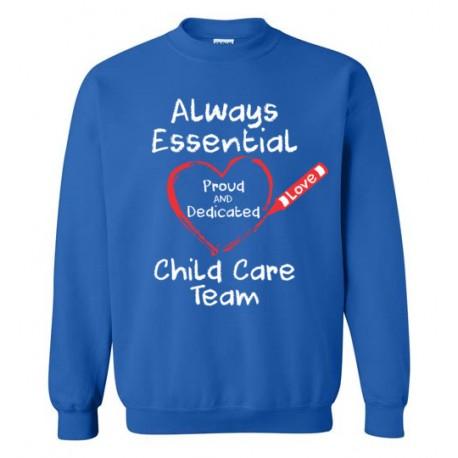 Crayon Heart Big White Font Child Care Team Sweatshirt