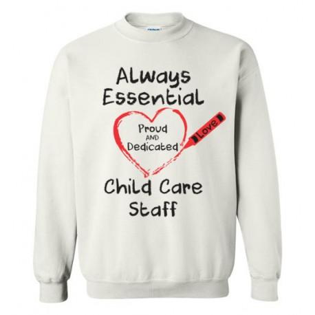 Crayon Heart Big Black Font Child Care Staff Sweatshirt