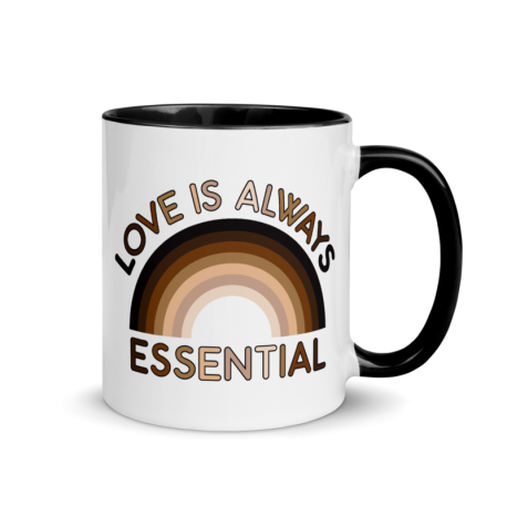 Love is Always Essential Skin-Tone Rainbow Mug with Color Inside