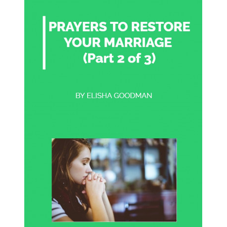 21 Prayers to Restore Your Marriage