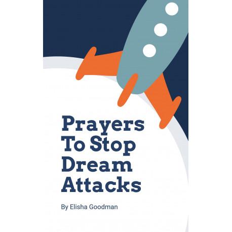 Stop Dream Attacks (Part 2 of 5)