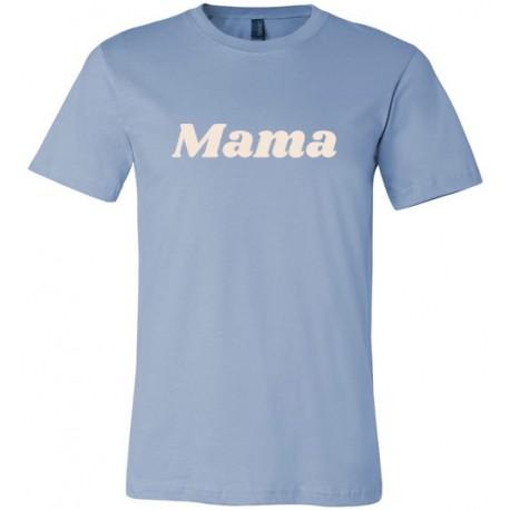 Mama - t-shirt