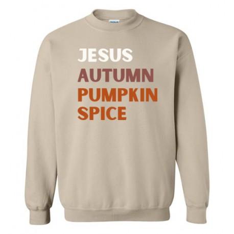 Jesus, Autumn, Pumpkin Spice - Sweatshirt
