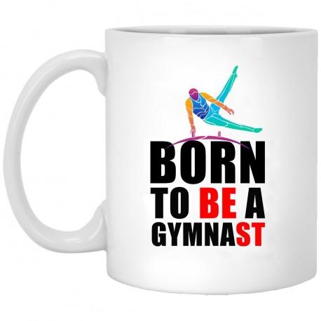Born To Be A Gymnast  11 oz. White Mug