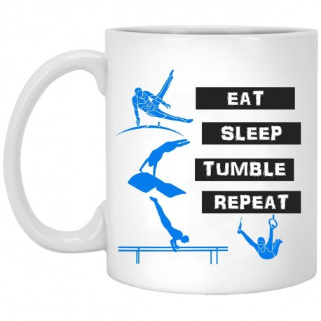 Eat Sleep Tumble Repeat  11 oz. White Mug