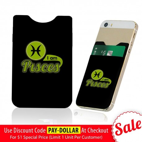 I Am Pisces  Phone Card Holder