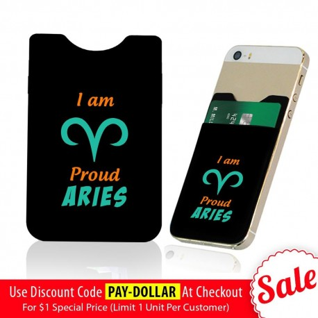 I Am Proud Aries  Phone Card Holder
