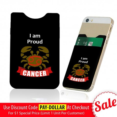I Am Proud Cancer  Phone Card Holder