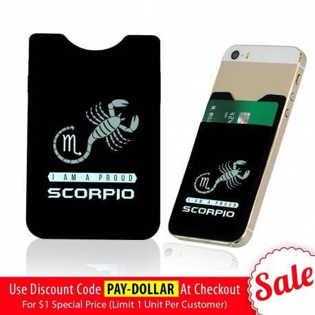 I Am Proud Scorpio  Phone Card Holder