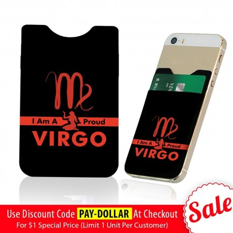 I Am Proud Virgo  Phone Card Holder