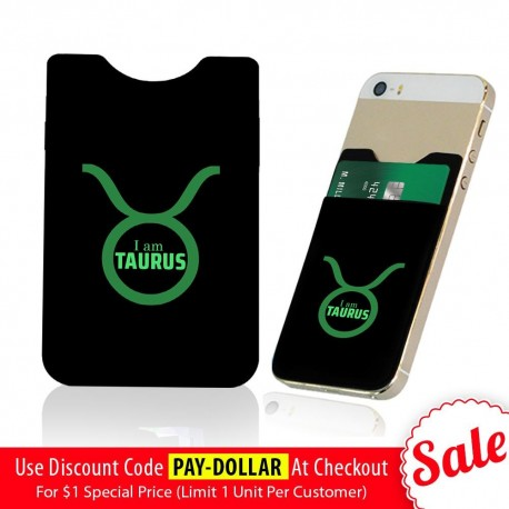 I Am Taurus  Phone Card Holder