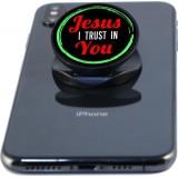 Jesus I Trust In You  Phone Grip