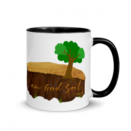 I am Good Soil Mug
