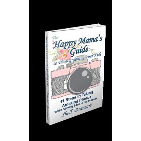 The Happy Mama's Guide