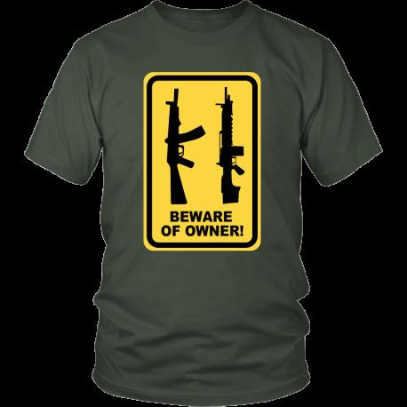 Beware Of Owner! Shirt