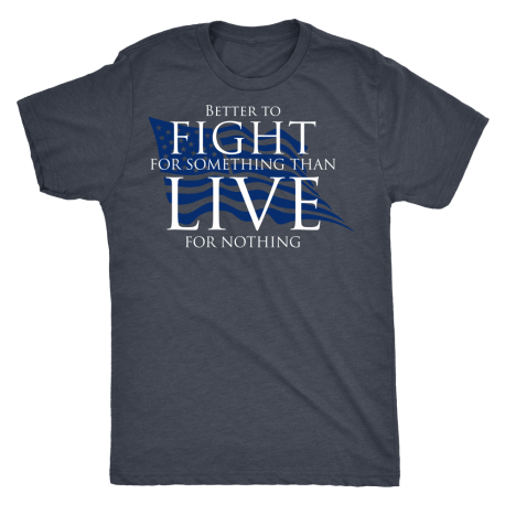"""Fight For Something"" Men's and Women's TShirt"