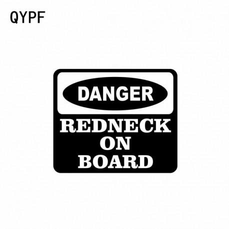QYPF 10.8CM*9CM DANGER REDNECK ON BOARD Funny Car Window Vinyl Sticker Decals Black Sliver C140159