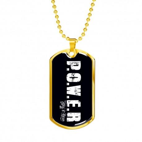 P.O.W.E.R GOLD DOG TAG