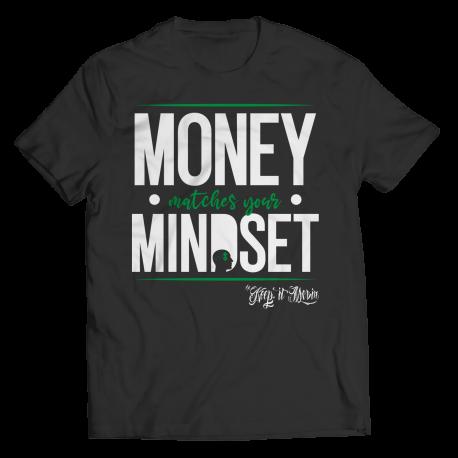 Money Matches Your Mindset
