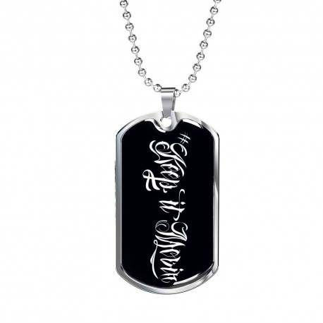 Keep It Movin 2- Stainless Dog Tag